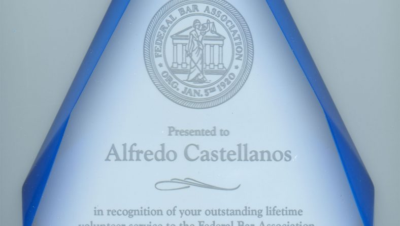 Press Release: First Hispanic-American honored with the Lifetime Achievement Award from the The Federal Bar Association.